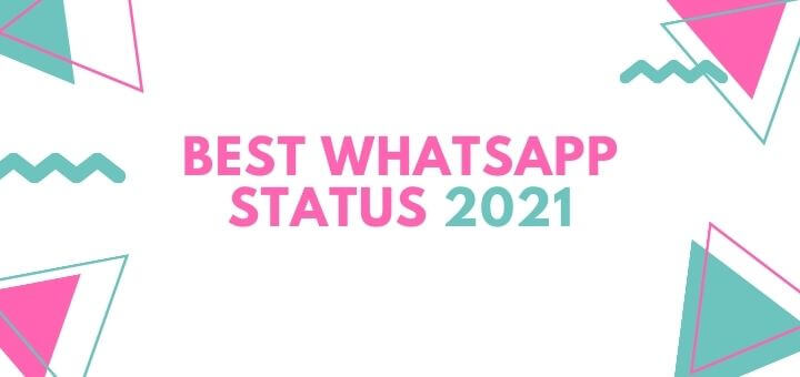 best whatsapp status 2021