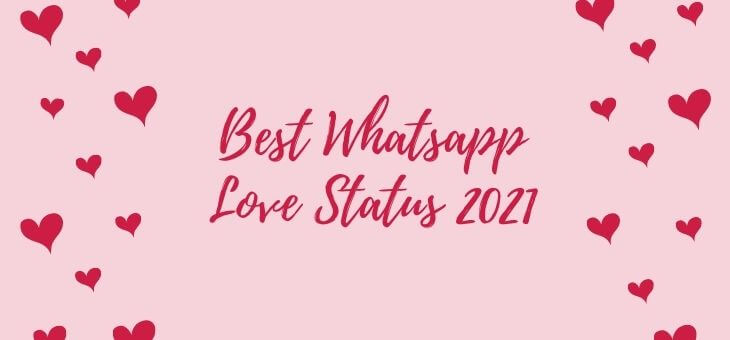 Best Whatsapp Love Status 2021