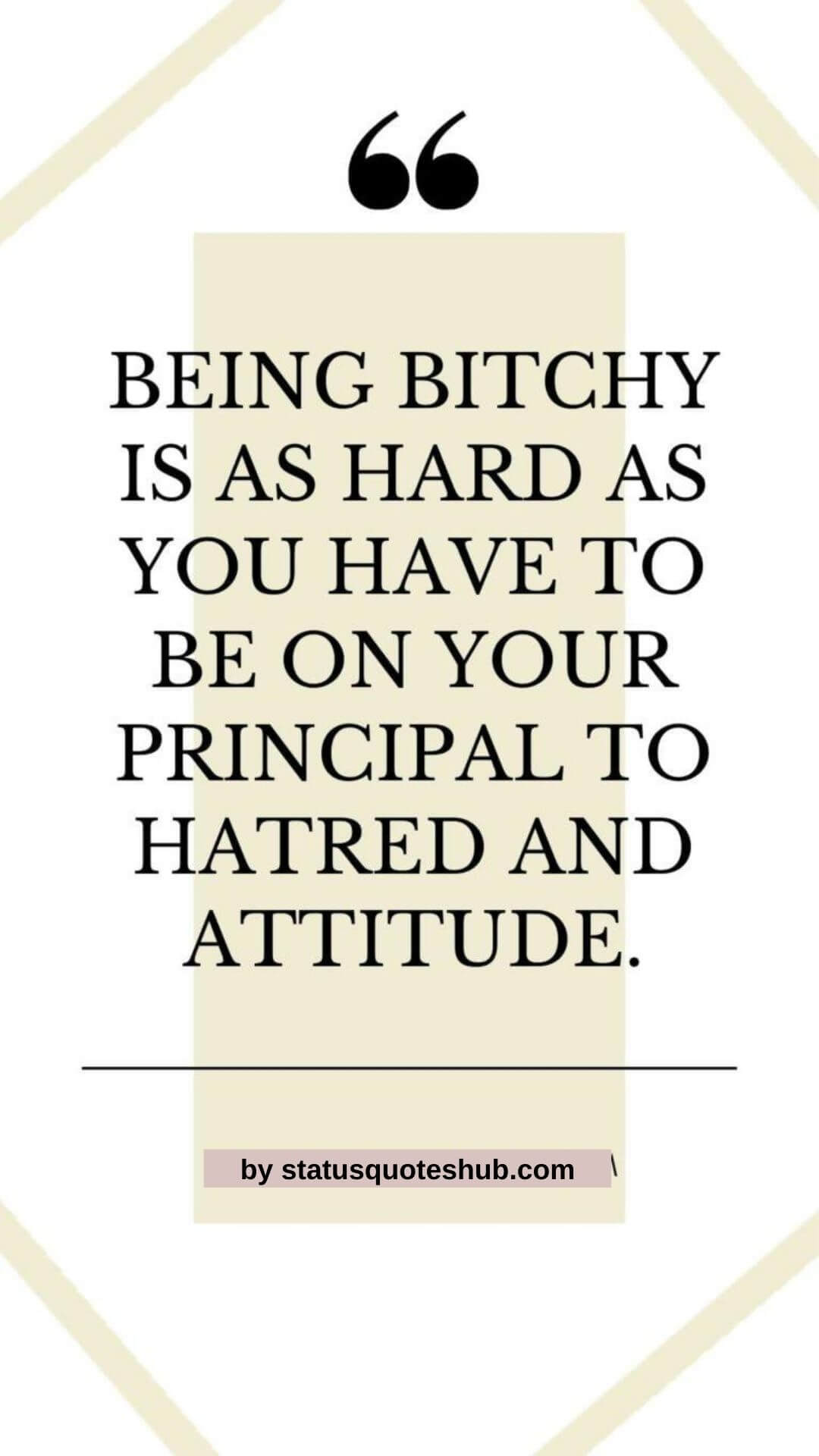 status for a bitch with attitude