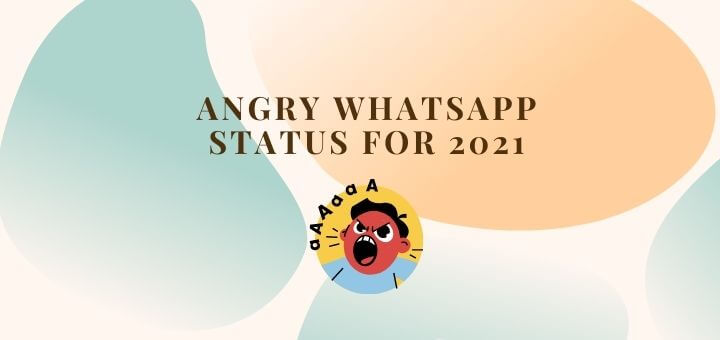 angry whatsapp status or quotes