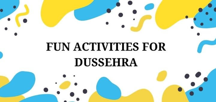 Fun activities for Dussehra