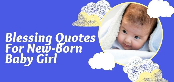 blessing quotes for new-born baby girl