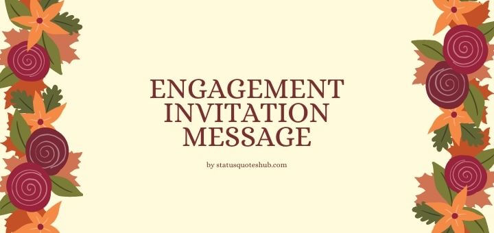 Engagement Invitation Messages
