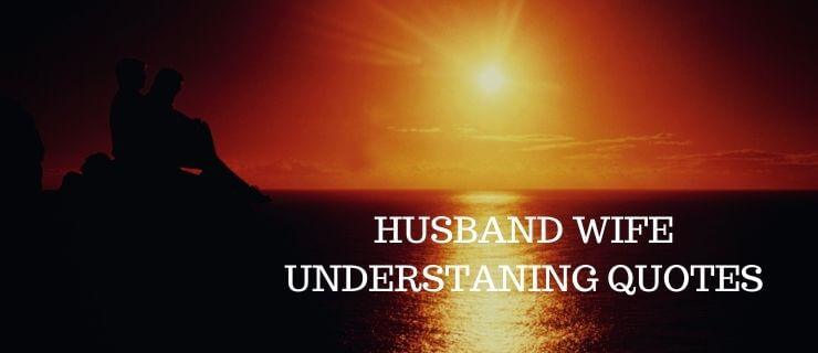 husband wife understanding quotes