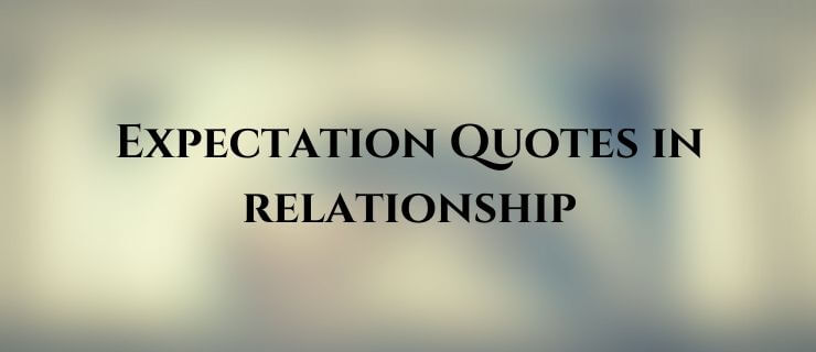 expectation quotes in relationship