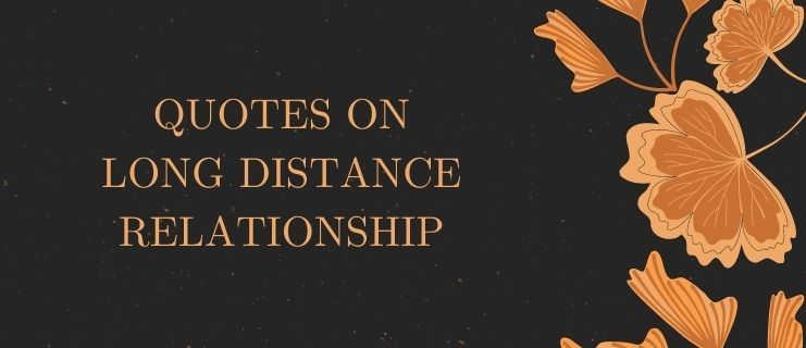 Quotes on Long Distance Relationship