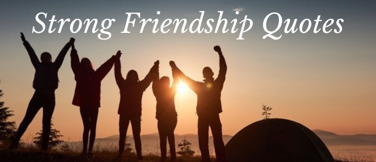 strong friendship quotes