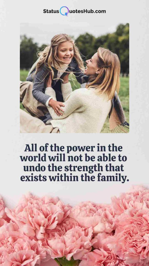 inspirational quotes about family srength