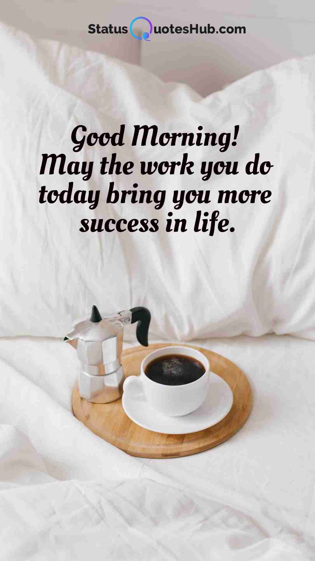 good morning status and quotes for friends